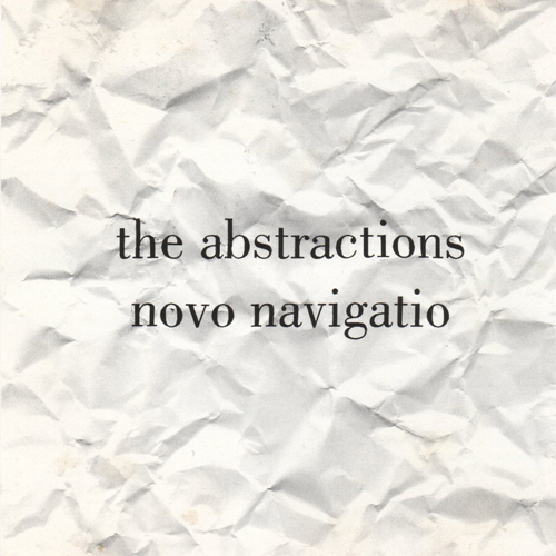 The Abstractions, Novo Navigatio