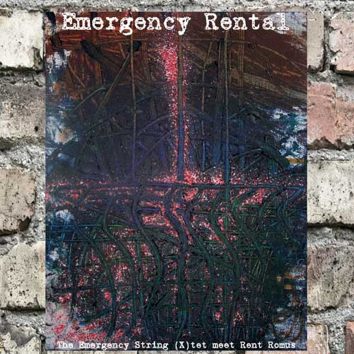 Emergency Rental, The Emergency String (X)tet meet Rent Romus